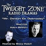 Mr. Denton on Doomsday: The Twilight Zone Radio Dramas | Rod Serling