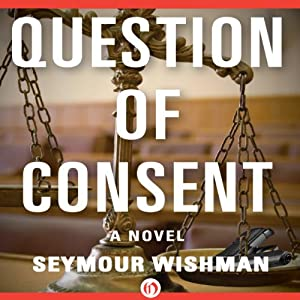 Question of Consent Audiobook