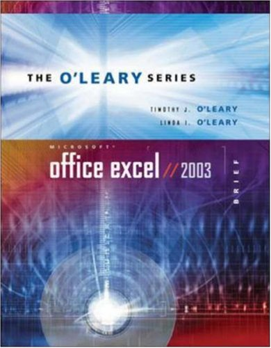 O'Leary Series: Microsoft Office Excel 2003 Brief