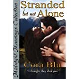 Stranded but not Alone (Midnight Moanings Collection) ~ Cora Blu
