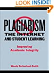 Plagiarism, the Internet, and Student...