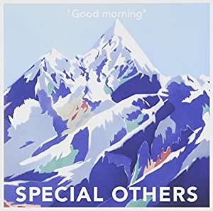 Special Others - Good Morning - Amazon.com Music