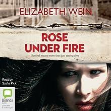 Rose Under Fire (       UNABRIDGED) by Elizabeth Wein Narrated by Sasha Pick