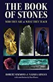 The Book of Stones: Who They Are and What They Teach