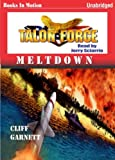 img - for Meltdown by Cliff Garnett (Talon Force Series, Book 2) from Books In Motion.com book / textbook / text book