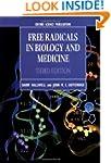 Free Radicals in Biology and Medicine...
