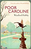 Winifred Holtby Poor Caroline (VMC)