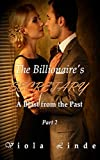 The Billionaire's Secretary: A Blast from the Past (Dominated by the Billionaire Book 2)