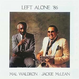 Left Alone '86