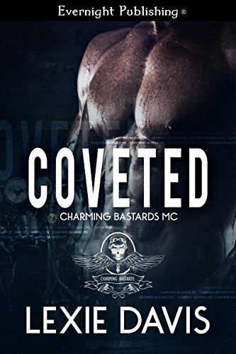 Coveted (Charming Bastards MC Book 2) PDF