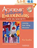 Academic Listening Encounters: Life in Society Student's Book with Audio CD: Listening, Note Taking, and Discussion (Acade...