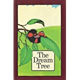 The dream treeby Stephen Cosgrove
