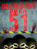 Dreamland: Area 51