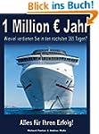 Ein Million Euro Jahr: Wieviel verdie...