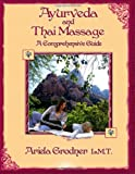 img - for Ayurveda and Thai Massage- A comprehensive guide. book / textbook / text book