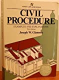 Civil Procedure: Examples and Explanations (The Examples  &  Explanations Series)
