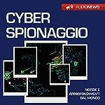 Cyberspionaggio | Andrea Lattanzi Barcelò