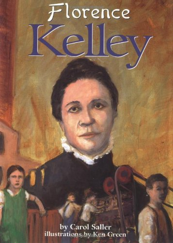 Florence Kelley (On My Own Biographies)