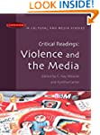 Critical Readings: Violence and the M...