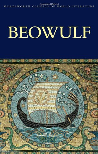 Beowulf (Wordsworth Classics of World Literature)
