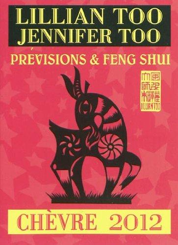 Chèvre 2012 - Prévisions et Feng Shui