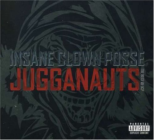 Insane Clown Posse - Jugganauts: The Best of Insane - Zortam Music