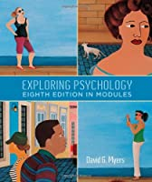 Exploring Psychology, Eighth Edition, In Modules