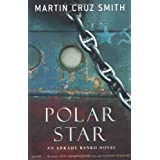 Polar Starby Martin Cruz Smith