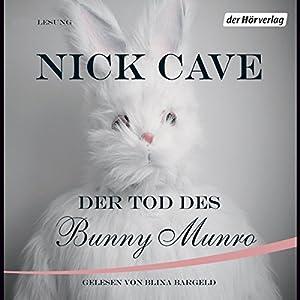 Der Tod des Bunny Munro Hörbuch