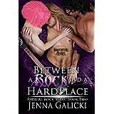 Between a Rock and a Hard Place (Radical Rock Stars Book 2) ~ Jenna Galicki
