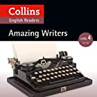 Amazing Writers: B2 (Collins Amazing People ELT Readers) Hörbuch von Katerina Mestheneou - adaptor, Fiona MacKenzie - editor Gesprochen von:  Collins
