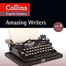 Amazing Writers: B2 (Collins Amazing People ELT Readers) | Livre audio Auteur(s) : Katerina Mestheneou - adaptor, Fiona MacKenzie - editor Narrateur(s) :  Collins