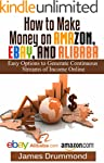 How to Make Money on Amazon, EBay and...