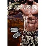 Broken Justice (Justice Brothers Book 1) ~ Suzanne Halliday