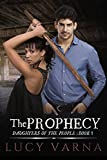 img - for The Prophecy (Daughters of the People Series Book 1) book / textbook / text book