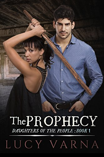 The Prophecy by Lucy Varna
