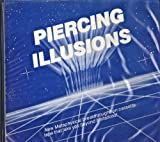 img - for Piercing Illusions - New Metaphysical Breakthroughs on Cassette Tape That Take You Beyond Limitations! book / textbook / text book