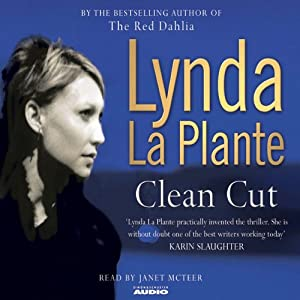 Clean Cut | [Lynda La Plante]