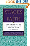 Stages of Faith: The Psychology of Hu...