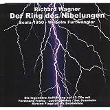 Wagner: Der Ring Des Nibelungen: 1950 (Furtwängler, Flagstad, La Scala Orchestra)