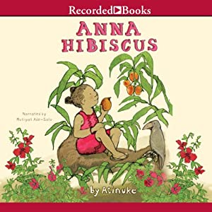 Anna Hibiscus | [Atinuke]