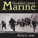 Guadalcanal Marine | Kerry L. Lane