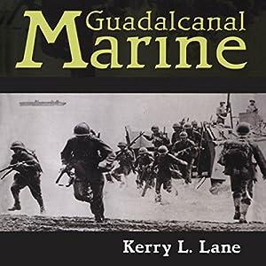 Guadalcanal Marine Audiobook