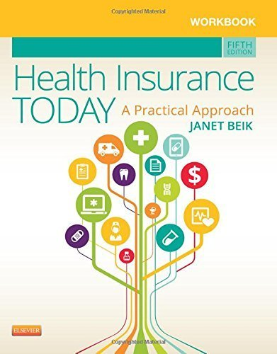 workbook-for-health-insurance-today-a-practical-approach-5e-by-janet-i-beik-aa-ba-med-2014-10-02