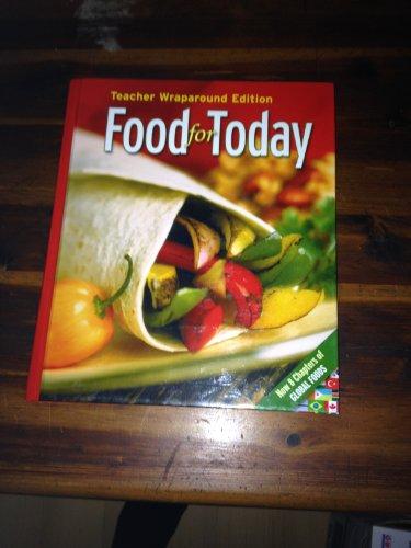 Glencoe: Food for Today - Teacher Wraparound Edition