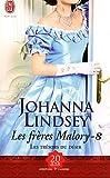 echange, troc Johanna Lindsey - Les frères Malory, Tome 8 : Les trésors du désir