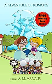Children's Book: A Glass Full of Rumors: (Children's Picture Book On Verbal Bullying | Spreading Rumors) (bullying books for kids 2)