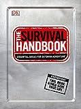 Search : The Survival Handbook: Essential Skills for Outdoor Adventure