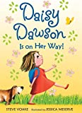 Daisy Dawson Is on Her Way! (Daisy Dawson)