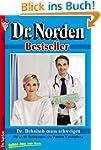 Dr. Behnisch mu� schweigen: Dr. Norde...